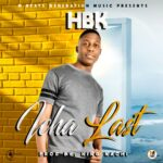 HBK – Icha Last (Prod. By King Nachi)