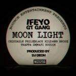 Ifeyo Gt Gang – Moon Light (Prod. By DJ Deoh)