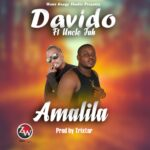One davido ft. Uncle Jah – Amalila (Prod. By Trixtar)