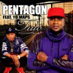 Pentagon ft. Yo Maps – Tulo (Prod. By Jerry Fingers)