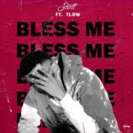 Scott ft. T Low – Bless Me