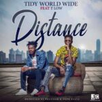 Tidy ft. T Low – Distance (Prod. By Phantom & Dope Beats)