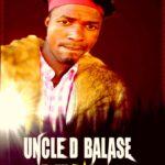 Uncle D – Tafili Bwino