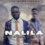 Elijah De Worshiper ft. J Class – Nalila