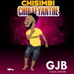 GJB – Chisimbi Chibafyanthe