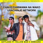 Giftland ft. Za YellowMan & Emmazee – Usachinje Network