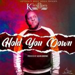 K Millian – Hold You Down