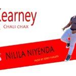 Kearney & Chali Chax – Nilila Niyenda (Prod. By Jerry Fingers)