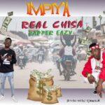 Real Chisa ft. Dapper Eazy – Impiya (Prod. By Dj Mang'a)