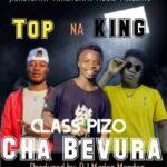Top Na King ft. Class Pizo – Its Chabevura