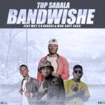 Top Sabala ft. May C, Nkhosi & King Ruff Cash – Badabwishe