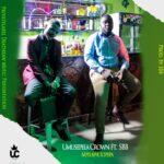 Umusepela Crown ft. SBB – Mpelafye Icipepa