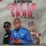 Bk international ft. Santa Boy & Gene B – Give Me More