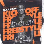Blax Raider – Kickoff (Freestyle)