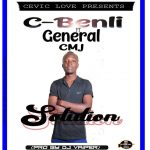 C Benli ft. General 2 & MCJ – Solution