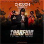 Chodoh B Bway ft. Kiss B Sai Baba & Mujomba – Tabafwa