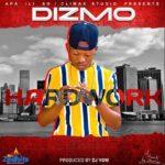 Dizmo – Hardwork (Prod. By DJ Vow)