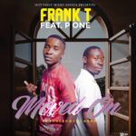 Frank T ft. P One – Moved On