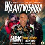 HBK ft. Kekero & Bowchase – Wilantwishika