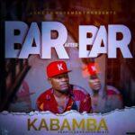 Kabamba – Bar After Bar