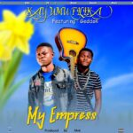 Kay Umu Filika ft. Geddon – My Empress
