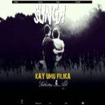 Kay Umu Filika ft. Mek – Sunga