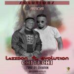 Lazzdon ft. Evolution – Chitechi