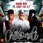 Mane Boy ft. Chef 187 – Chikondi (Remix)