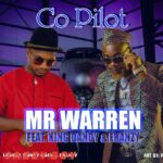 Mr Warren ft. King Dandy – Co-Pilot