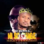 Mr Warren ft. Macky2 & Krummy – Ni Sochabe (Prod. Jazzy Boy)