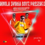 Ndola Swaga Boys ft. Chuzhe Int. – Chalilila Pa Ndola