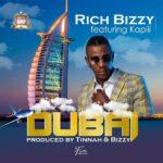 Rich Bizzy ft. Kapili Kapili – Dubai