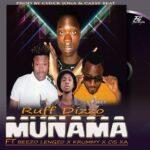 Ruff Dizo ft. Krummy, Beezo & Cis-Ka – Munama