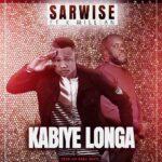 Sarwise ft. K'Millian – Kabiye Longa