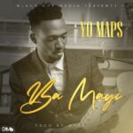 Yo Maps – Ba Mayi (Prod. By Maps)