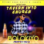 Bolokiyo – Tavern Into Church
