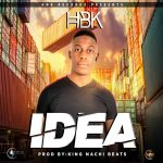 HBK – Idea (Prod. By King Nachi)