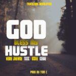 Henry Jahbwoy X Toxic X Bodee Blasta & Ice Rae – Bless My Hustle
