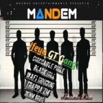 Ifeyo GT Gang – Mandem (Prod. By Deoh)