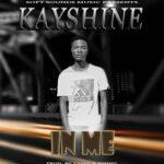 Kayshine – In Me (Prod. By Favour Sounds)