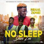 Mega Zone ft. Daev – No Sleep