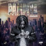 Pharaoh – Pampiya (Prod. By Uptown Beats)