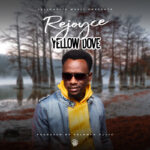 Yellow Dove – Rejoice