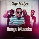1 Mafya ft. K Millian, Kiss B Sai Baba & YV – Nangu Museke