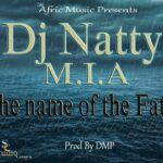 Dj Natty M.I.A – In The Name Of The Father