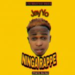 Jay Yo – Ninga Rappe (Prod. By One Ray)