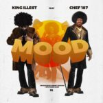 King Illest ft. Chef 187 – Mood