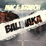 Mac F Jeraboh – Balinaka (Prod. By Drop Dizo)