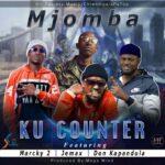 Mjomba ft. Macky 2, Jemax & Don Kapandula – Ku Counter