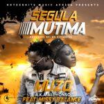 Muzo Aka Alphonso ft. Miss Balance – Segula Mutima